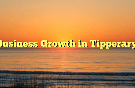 Business Growth in Tipperary