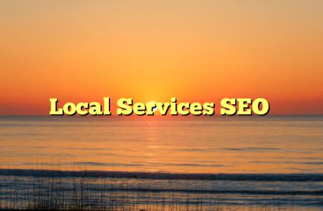 Local Services SEO