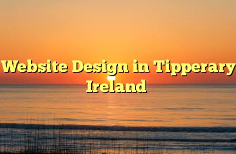 Website Design in Tipperary Ireland